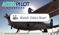 Watch AOPA Pilot Video Coverage