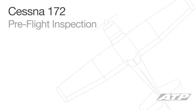 Cessna 172 Pre-Flight Inspection